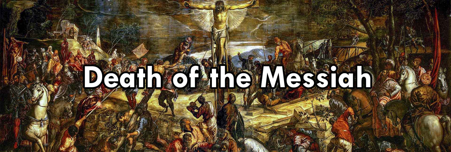 Death of the Messiah