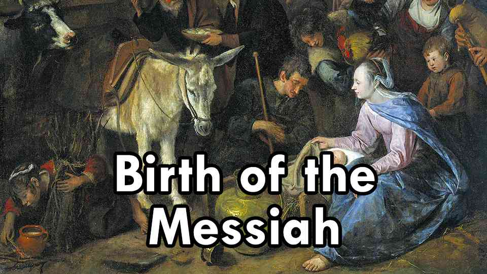 Birth of the Messiah