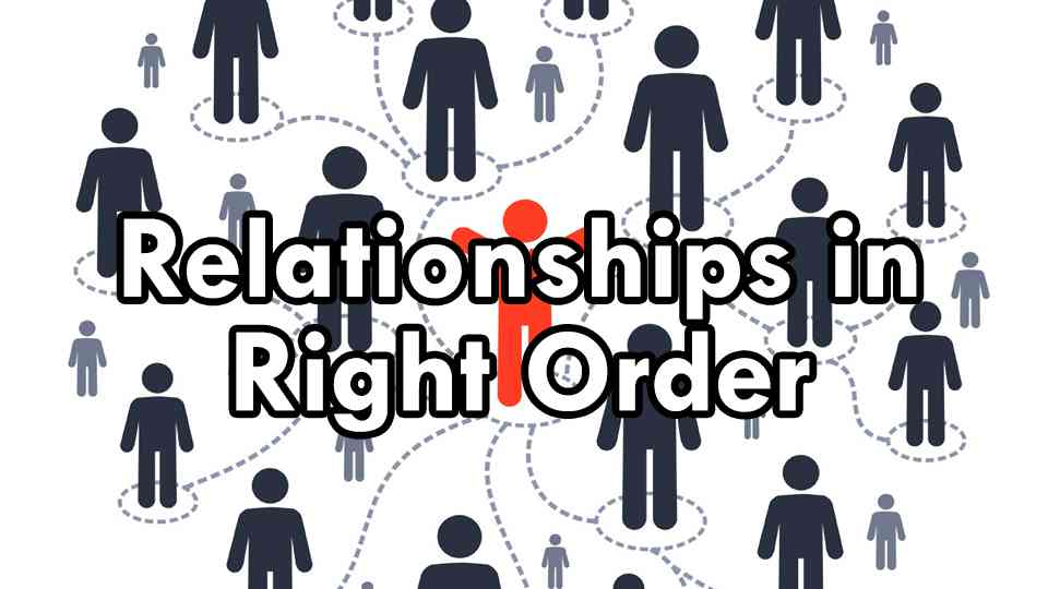 Relationships in Right Order